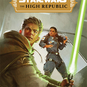 The High Republic: Into the Dark [UPCOMING]
