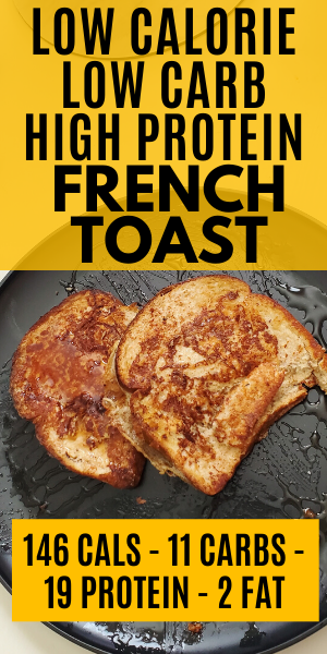 low card high protein french toast recipe