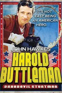 Harold Buttleman, Daredevil Stuntman