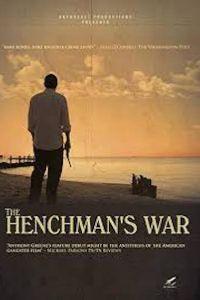 Henchman's War, The
