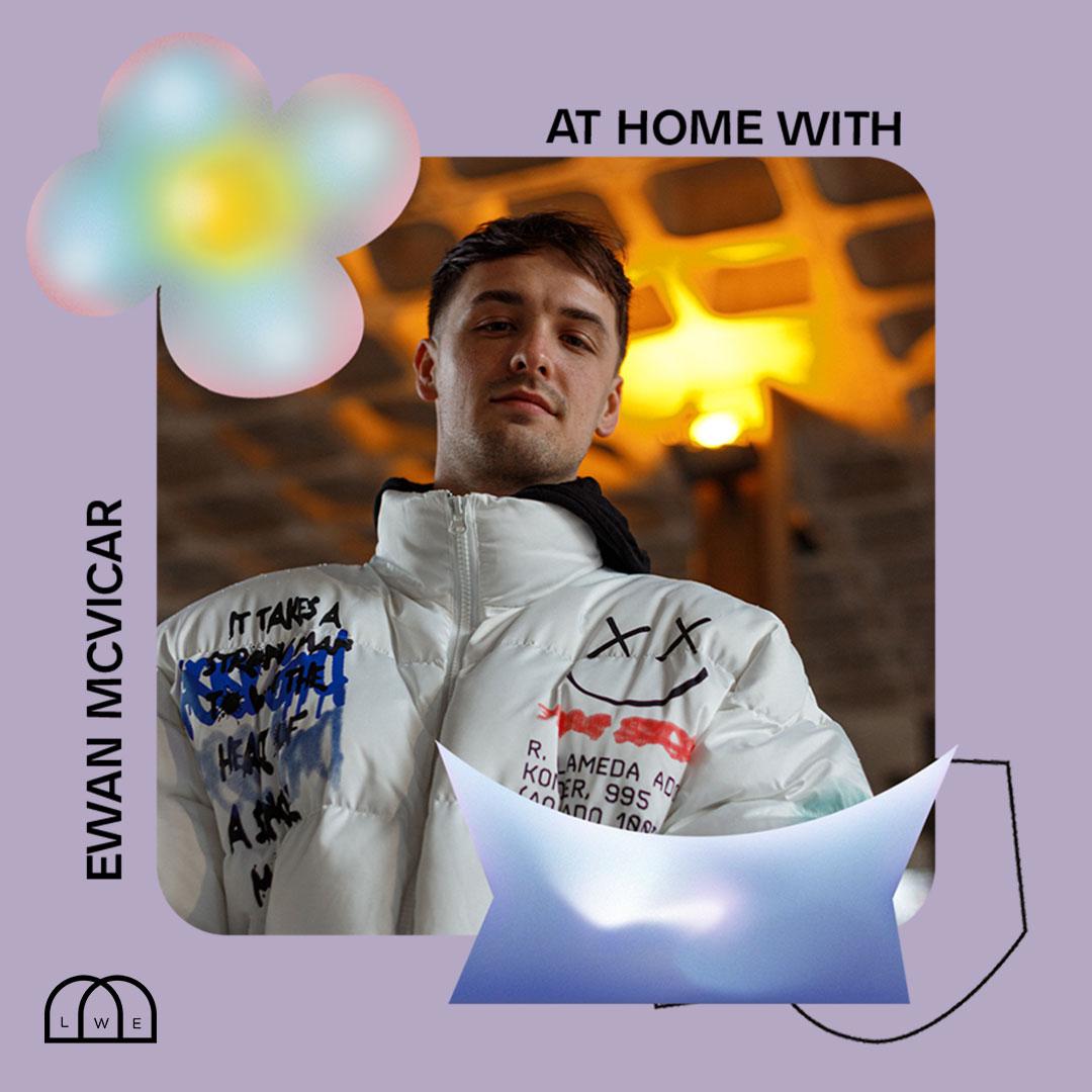 AT HOME WITH: EWAN MCVICAR