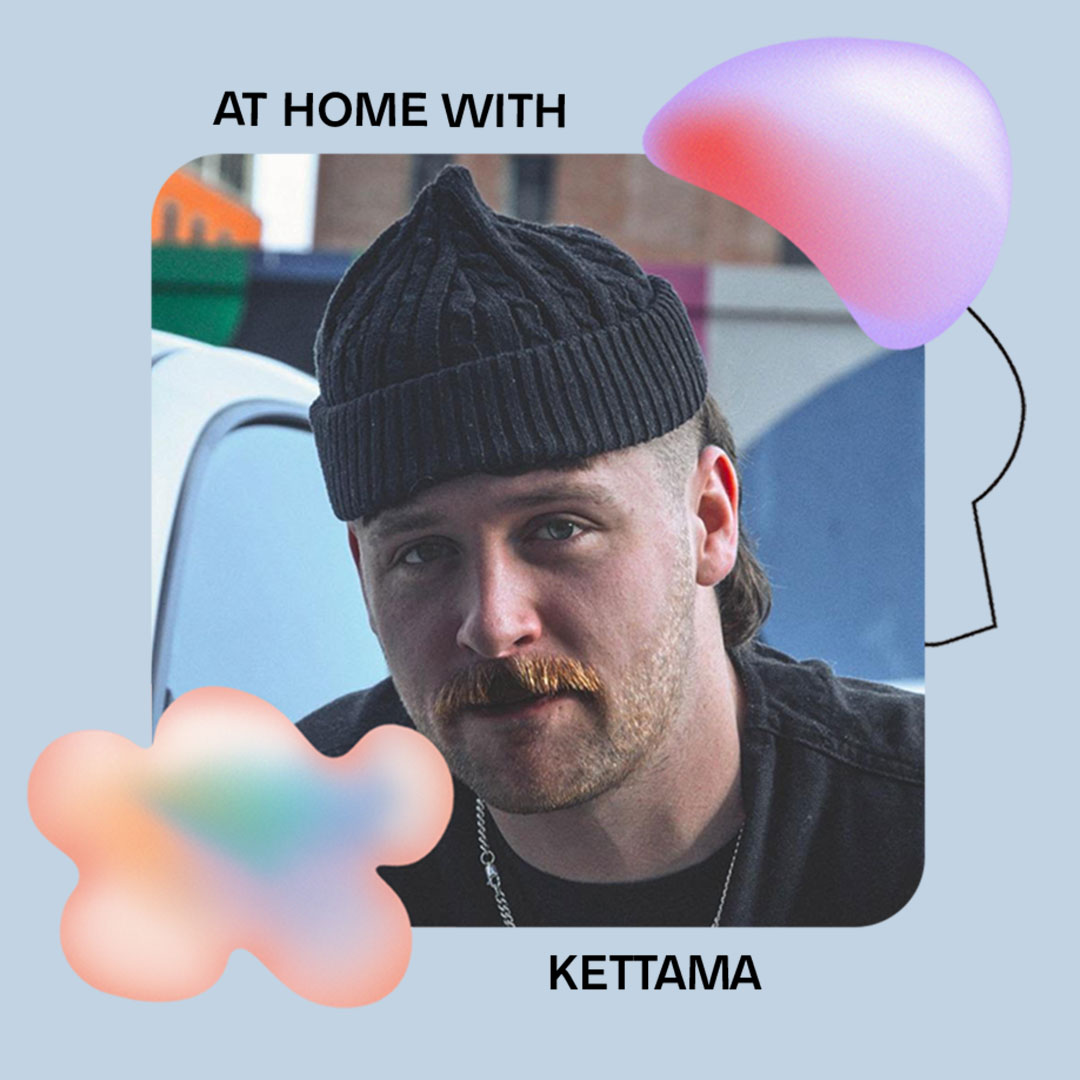 AT HOME WITH: KETTAMA