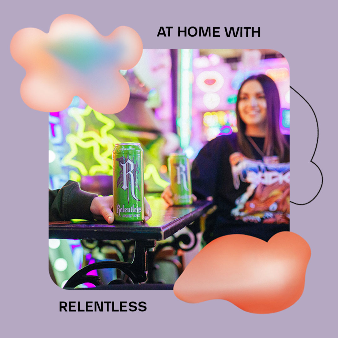 AT HOME WITH: RELENTLESS