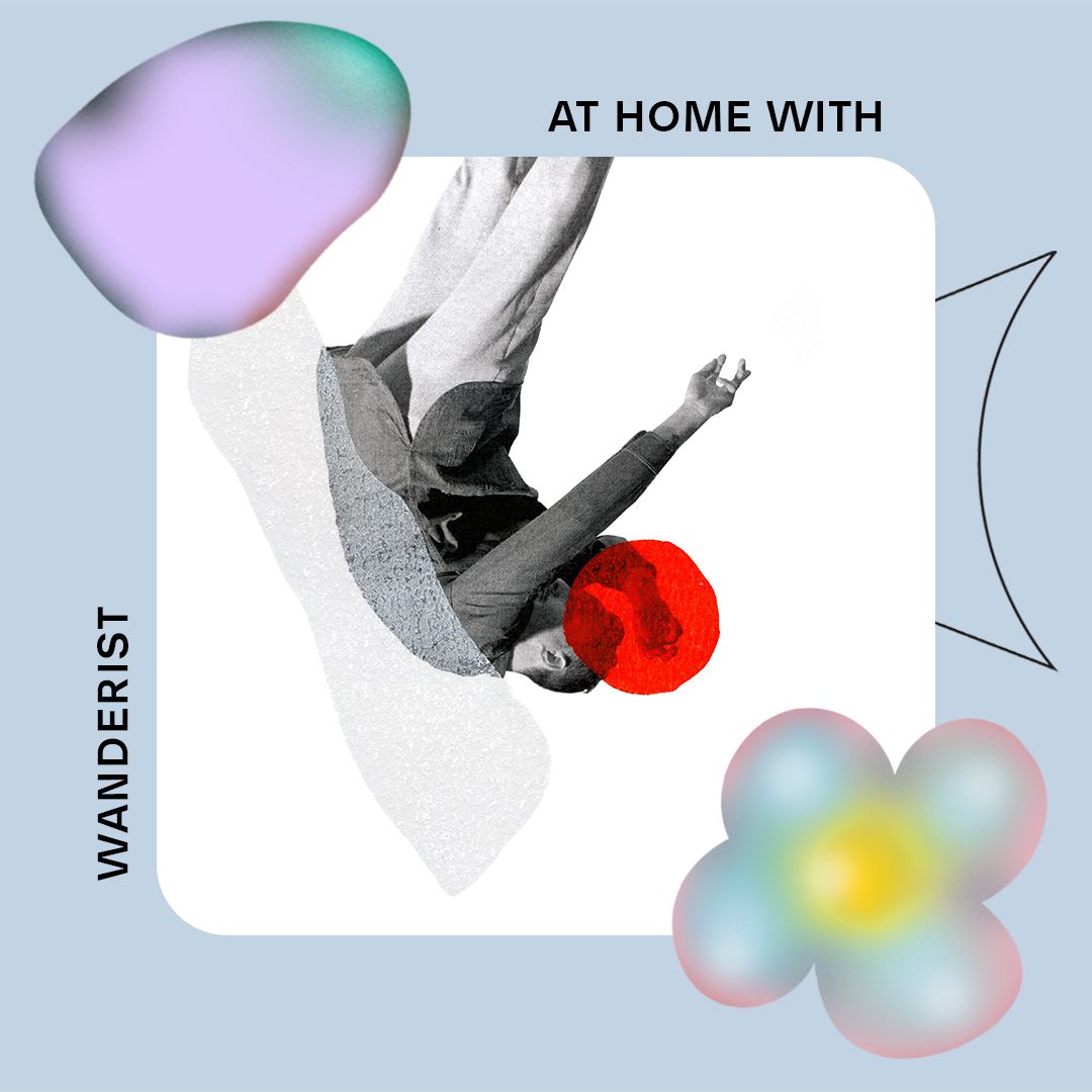 AT HOME WITH: WANDERIST