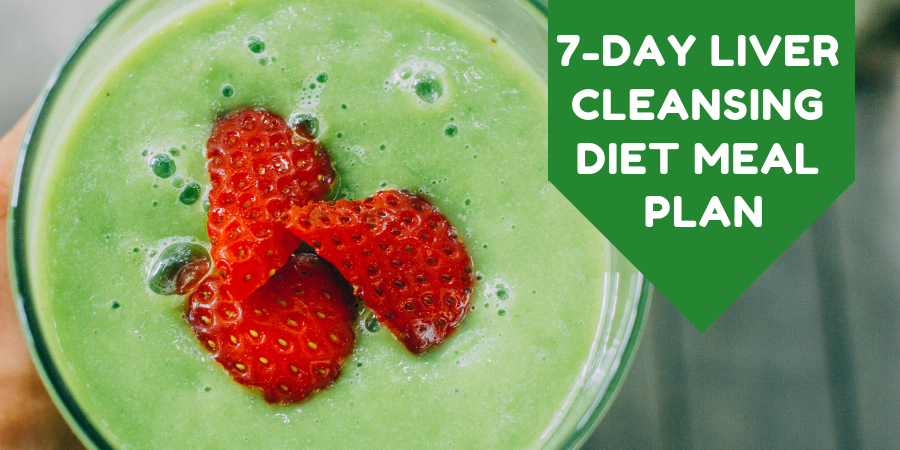 7-Day Liver Cleansing Diet Meal Plan