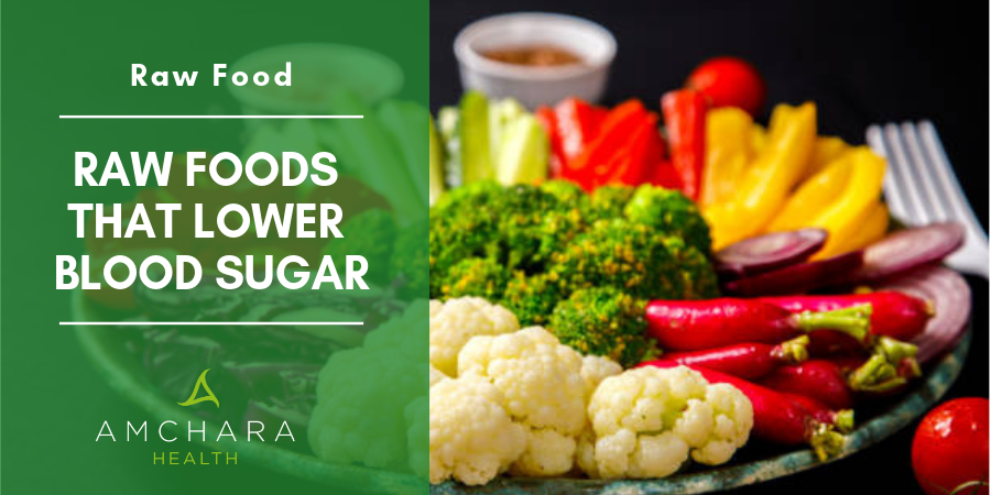 Raw Foods That Lower Blood Sugar