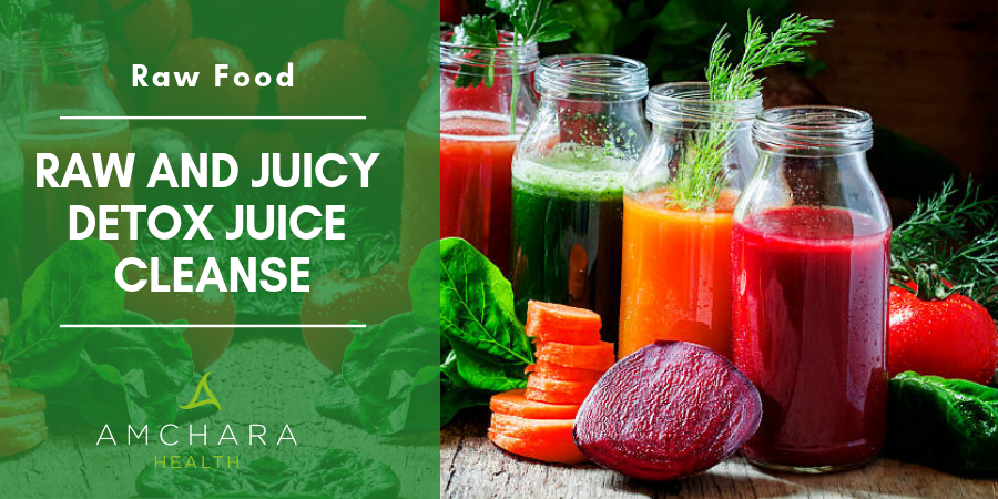 Raw and Juicy Detox Juice Cleanse