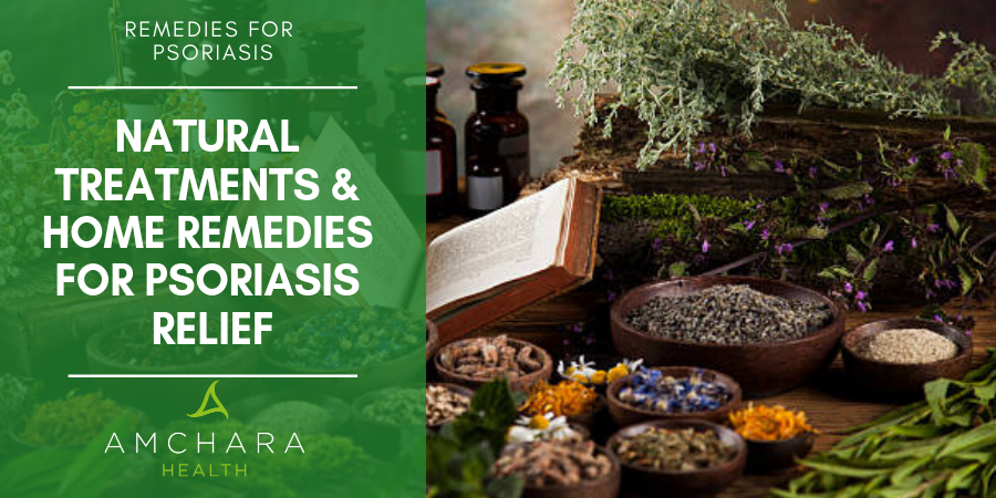 Natural Treatments & Home Remedies for Psoriasis Relief