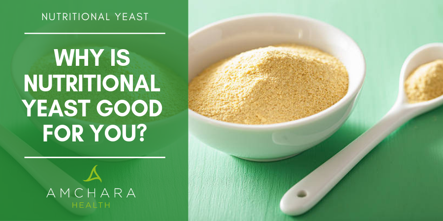 Why-is-nutritional-yeast-good-for-you