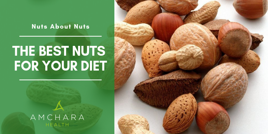 the Best Nuts for your Diet