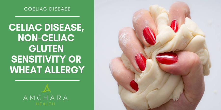 Coeliac Disease or gluten sensitivity