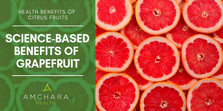 Science-Based Benefits of Grapefruit