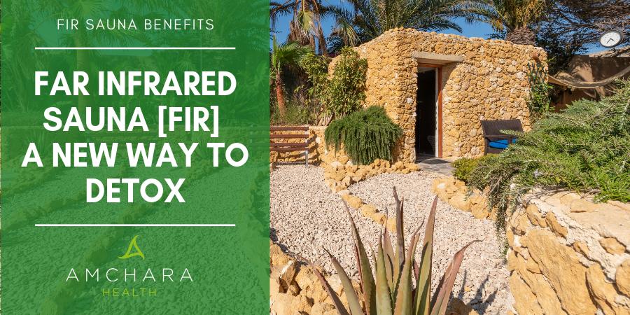 FIR Sauna Benefits.