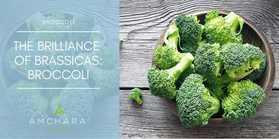 The brilliance of brassicas: Broccoli
