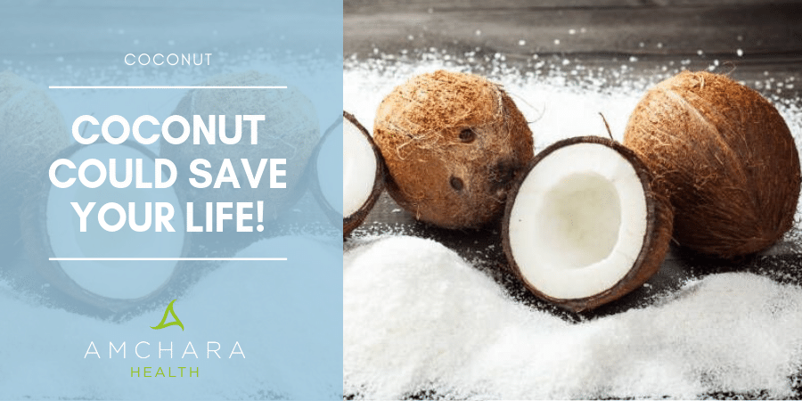 Coconut could save your life!