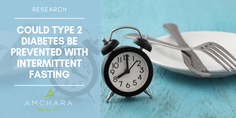 Can Type 2 Diabetes Be Prevented With Intermittent Fasting?