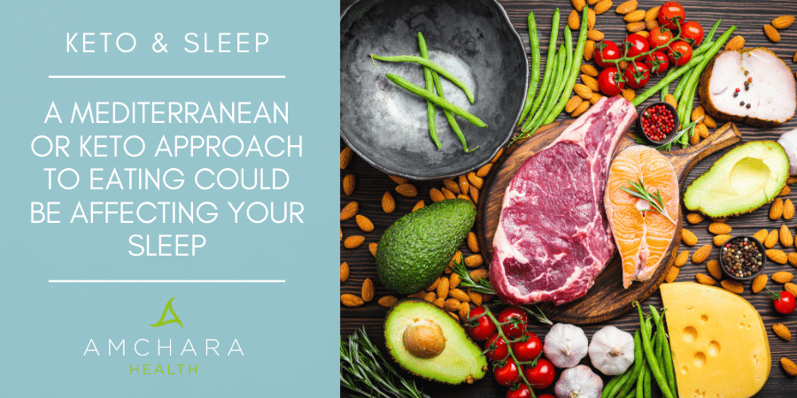 Could taking a Mediterranean or Ketogenic approach to nutrition improve your sleep?