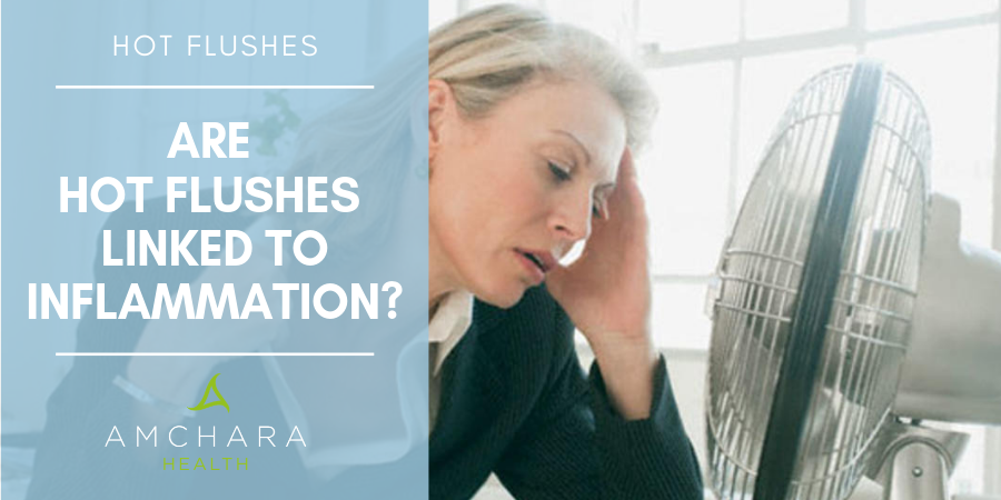 Hot flushes and the Link with Inflammation