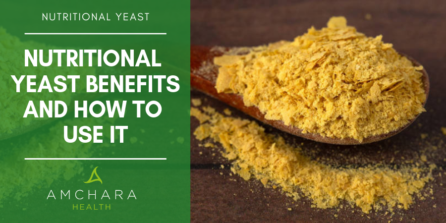 Nutritional Yeast - What Are the Health Benefits?