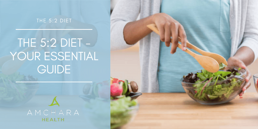 The 5:2 Diet - your essential guide