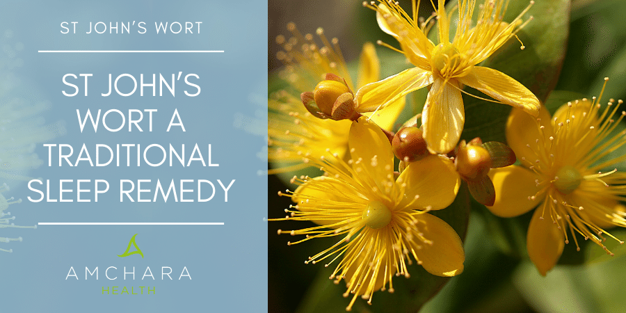 St John's Wort: Anxiety, Depression And Insomnia