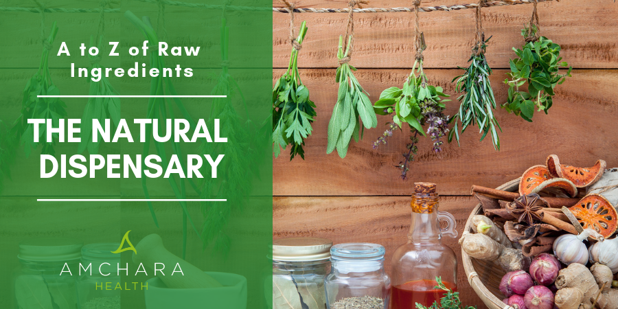Nature's Pharmacy - A to Z of Raw Ingredients