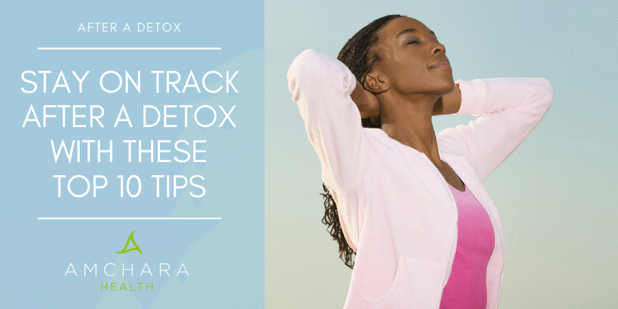 10 top tips to stay on track after a detox