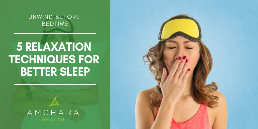 5 Proven Ways To Unwind Before Bedtime