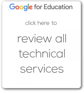 Google for Education Review All Technical Services