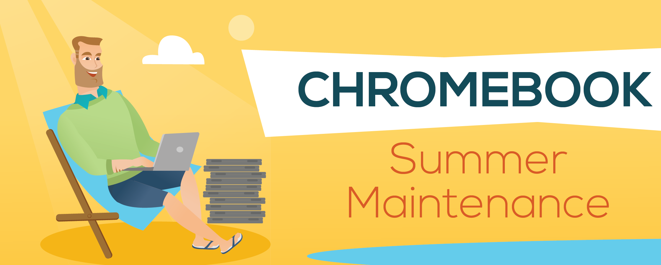 Chromebook Summer Maintenance Graphic