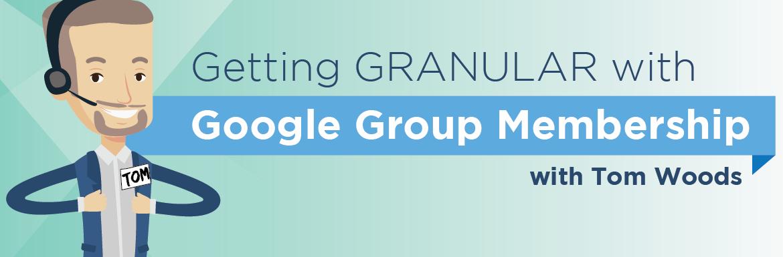 Granular Settings with Group Membership