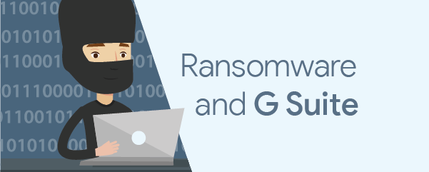 RANSOMWARE & GSUITE GRAPHIC HEADER