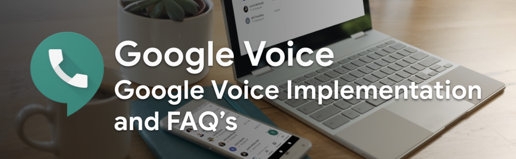 GoogleVoice-Overview-headergraphic