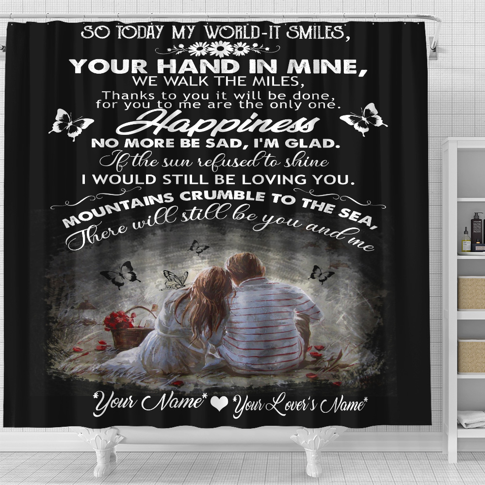 Personalized Shower Curtain 71 X 71 Inch So Today My World-It Smiles, Mountains Crumble To The Sea, There Will Still Be You And Me Set 12 Hooks Decorative Bath Modern Bathroom Accessories Machine Washable