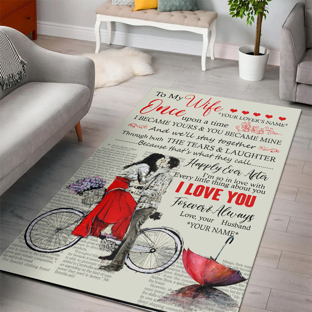 Personalized Lovely Rectangle Rug To My Wife Once Upon A Time I Became Yours & You Became Mine Pattern 1 Vintage Area Rug Anti-Skid Floor Carpet For Living Room Dinning Room Bedroom Office