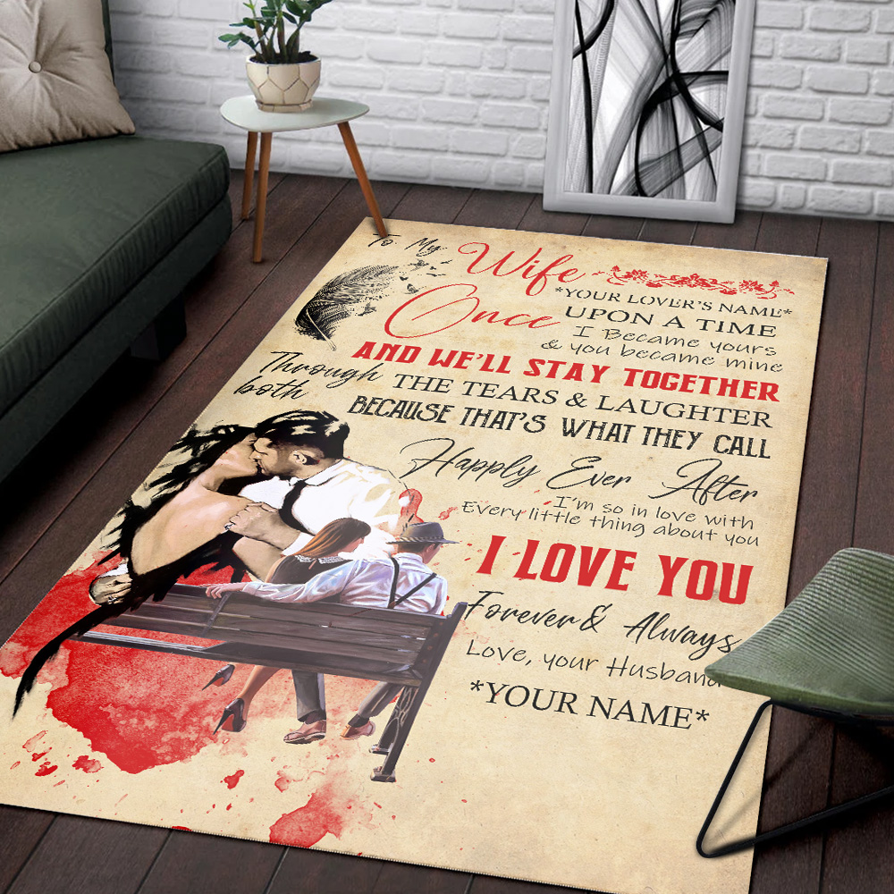 Personalized Floor Area Rugs To My Wife Once Upon A Time I Became Yours & You Became Mine Pattern 2 Indoor Home Decor Carpets Suitable For Children Living Room Bedroom Birthday Christmas Aniversary
