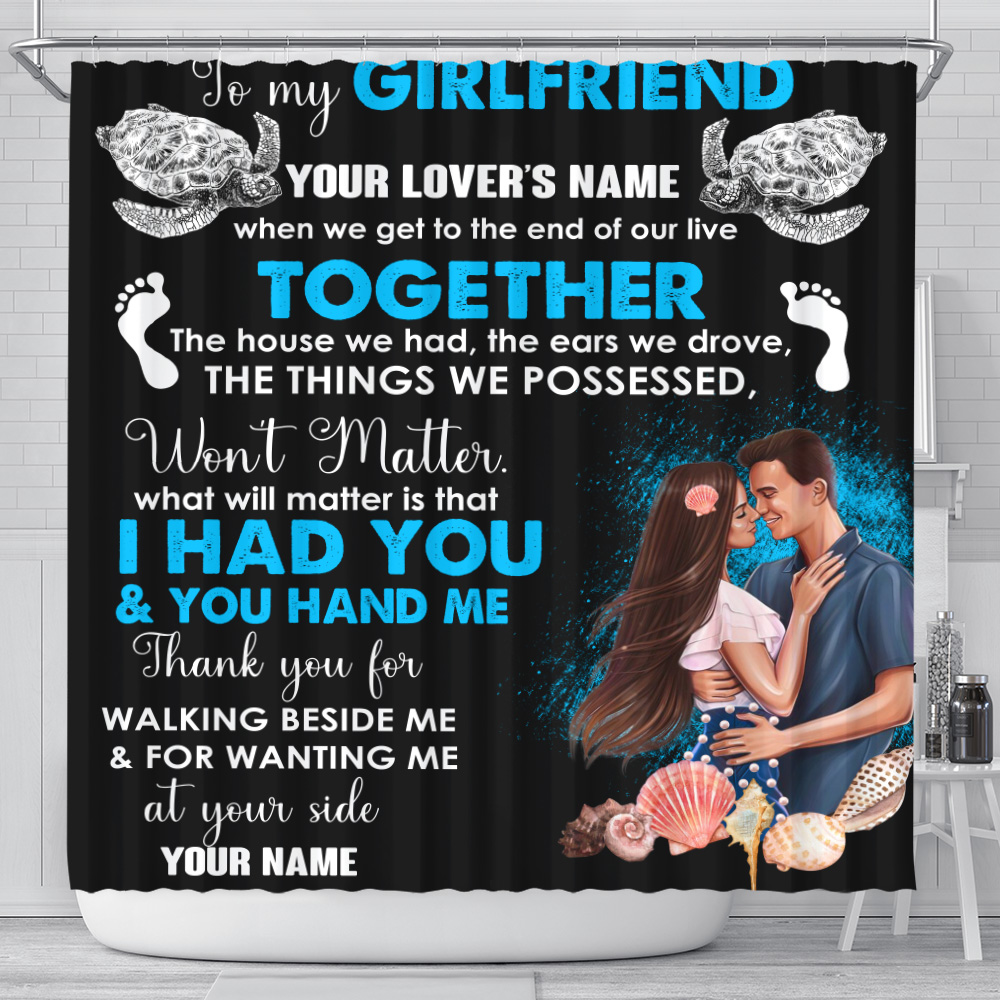Personalized Lovely Shower Curtain To My Girlfriend Thank You For Walking Beside Me & For Wanting Me Pattern 1 Set 12 Hooks Decorative Bath Modern Bathroom Accessories Machine Washable