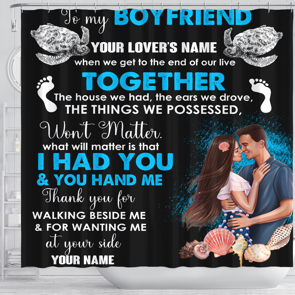 Personalized Lovely Shower Curtain To My Boyfriend Thank You For Walking Beside Me & For Wanting Me Pattern 1 Set 12 Hooks Decorative Bath Modern Bathroom Accessories Machine Washable