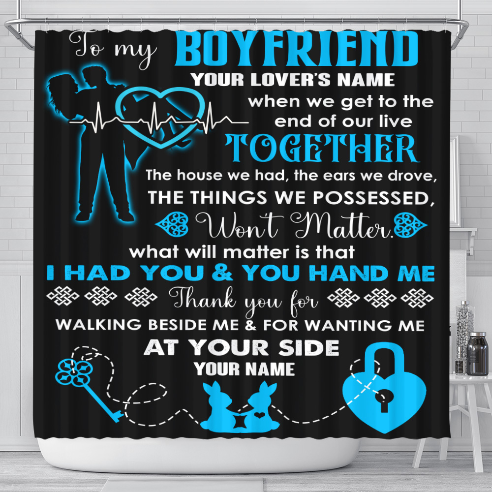 Personalized Lovely Shower Curtain To My Boyfriend Thank You For Walking Beside Me & For Wanting Me Pattern 2 Set 12 Hooks Decorative Bath Modern Bathroom Accessories Machine Washable