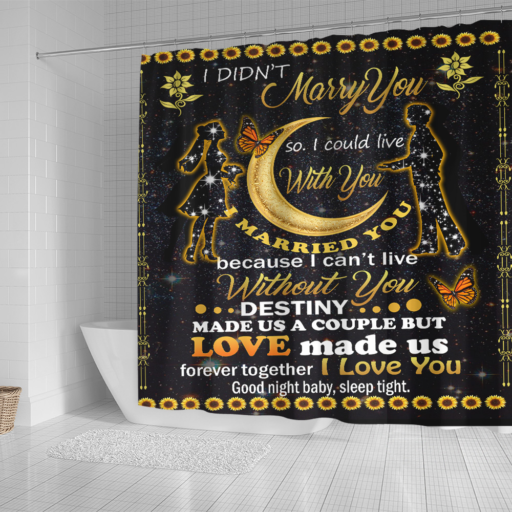 Personalized Shower Curtain 71 X 71 Inch I Didn't Marry You So I Could Live With You I Love You Good Night Baby, Sleep Tight Pattern 2 Set 12 Hooks Decorative Bath Modern Bathroom Accessories Machine Washable