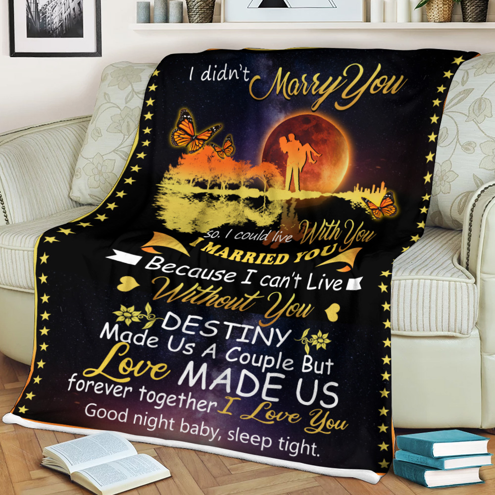 Personalized Fleece Throw Blanket I Didn't Marry You So I Could Live With You I Love You Good Night Baby, Sleep Tight Pattern 3 Lightweight Super Soft Cozy For Decorative Couch Sofa Bed