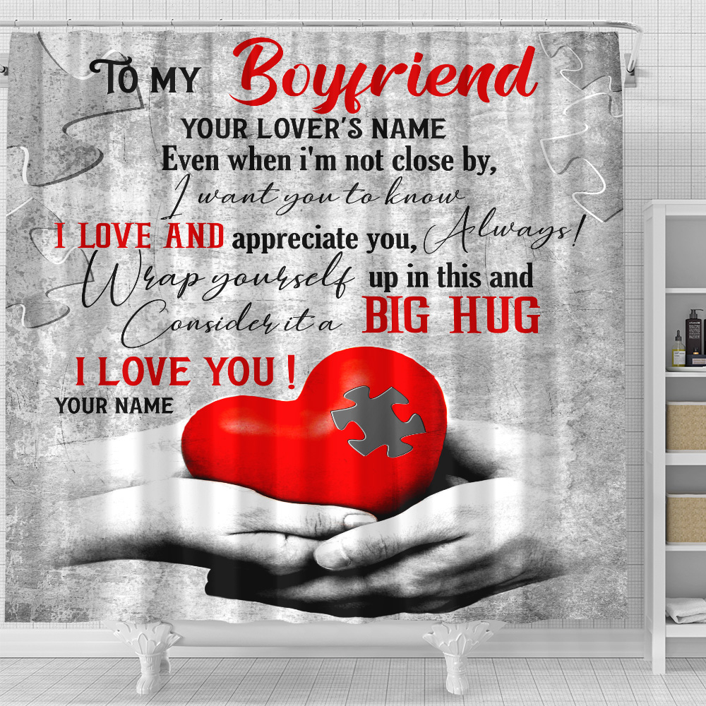 Personalized Lovely Shower Curtain To My Boyfriend  I Want You To Know I Love And Appreciate You Pattern 1 Set 12 Hooks Decorative Bath Modern Bathroom Accessories Machine Washable