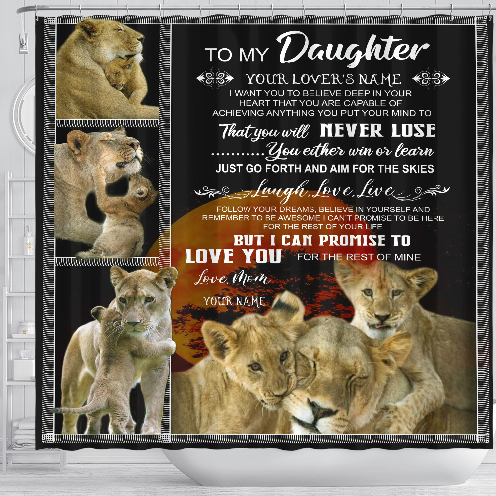 Personalized Shower Curtain 71 X 71 Inch To My Lion Daughter I Can Promise To Love You For The Rest Of Mine Set 12 Hooks Decorative Bath Modern Bathroom Accessories Machine Washable