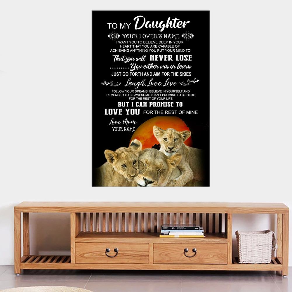 Personalized Wall Art Poster Canvas 1 Panel To My Lion Daughter I Can Promise To Love You For The Rest Of Mine Great Idea For Living Home Decorations Birthday Christmas Aniversary