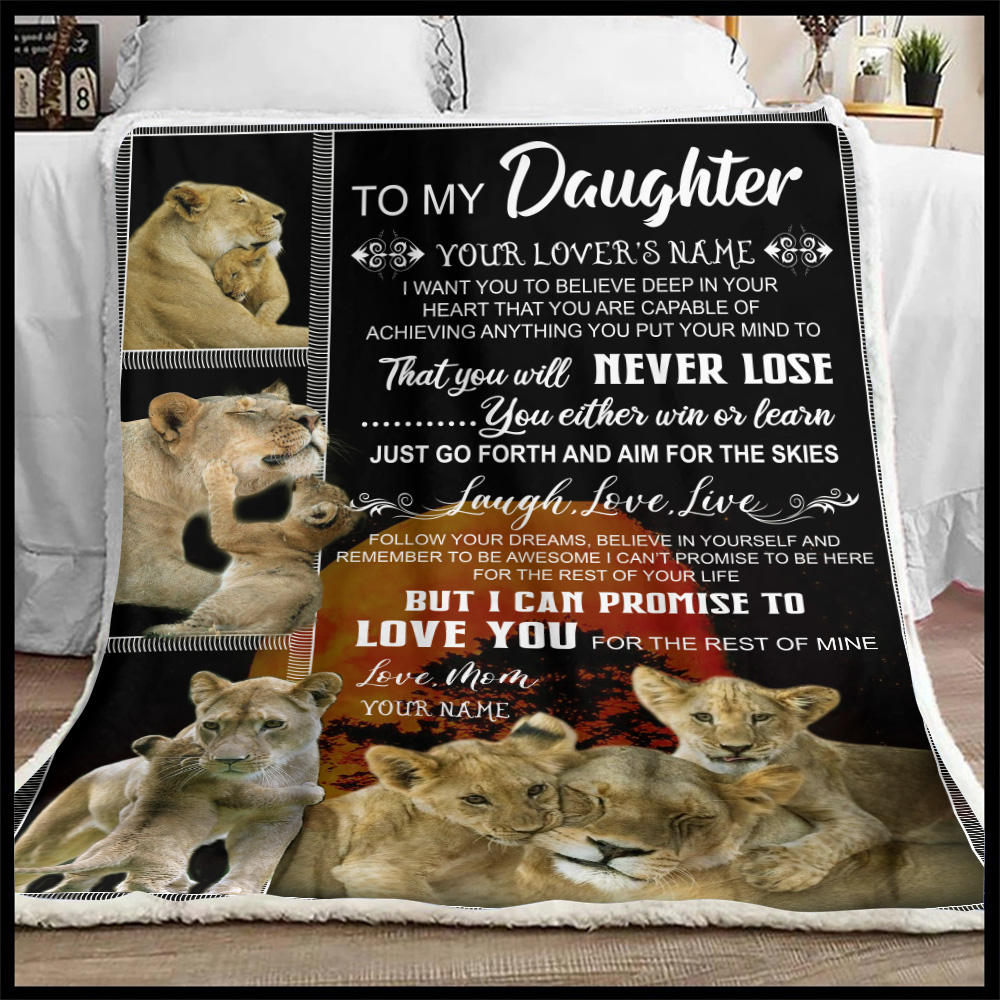 Personalized Fleece Throw Blanket To My Lion Daughter I Can Promise To Love You For The Rest Of Mine Lightweight Super Soft Cozy For Decorative Couch Sofa Bed