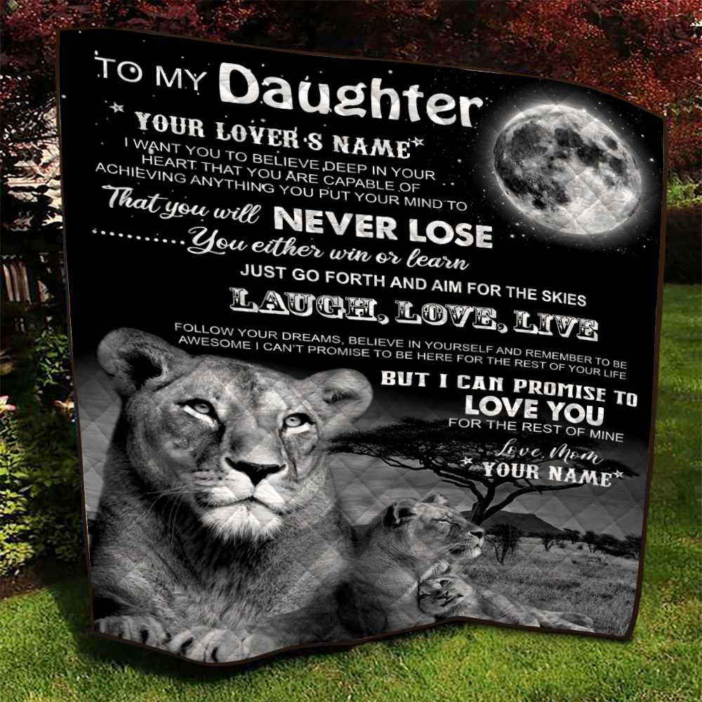 Personalized Quilt Throw Blanket To My Lion Daughter I Can Promise To Love You For The Rest Of Mine Lightweight Super Soft Cozy For Decorative Couch Sofa Bed