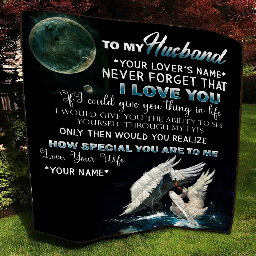 Personalized Quilt Throw Blanket To My Husband Never Forget That I Love You How Special You Are To Me  Pattern 1 Lightweight Super Soft Cozy For Decorative Couch Sofa Bed