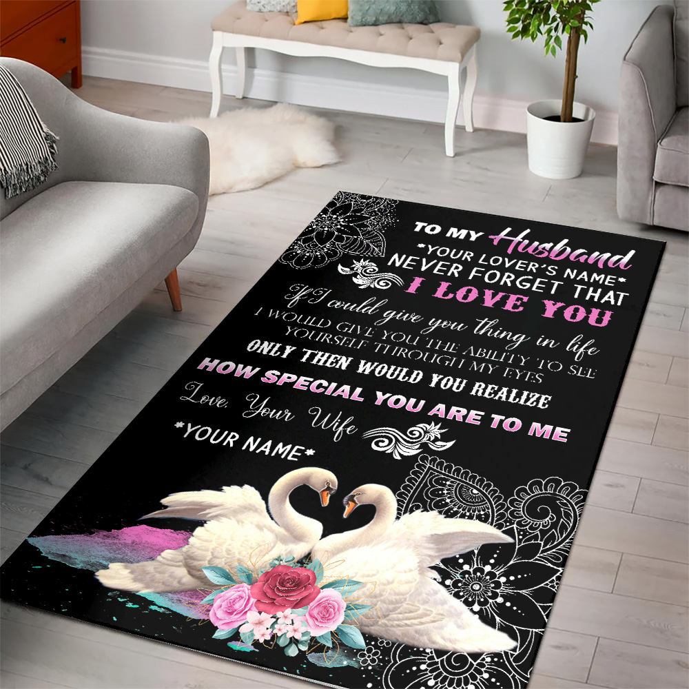 Personalized Floor Area Rugs To My Husband Never Forget That I Love You How Special You Are To Me  Pattern 2 Indoor Home Decor Carpets Suitable For Children Living Room Bedroom Birthday Christmas Aniversary