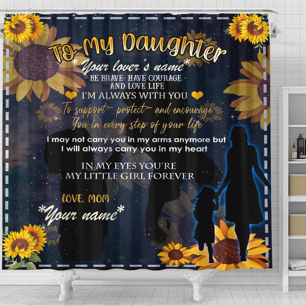 Personalized Shower Curtain 71 X 71 Inch To My Daughter To Support Protect And Encourage You In Every Step Of Your Life Pattern 1 Set 12 Hooks Decorative Bath Modern Bathroom Accessories Machine Washable