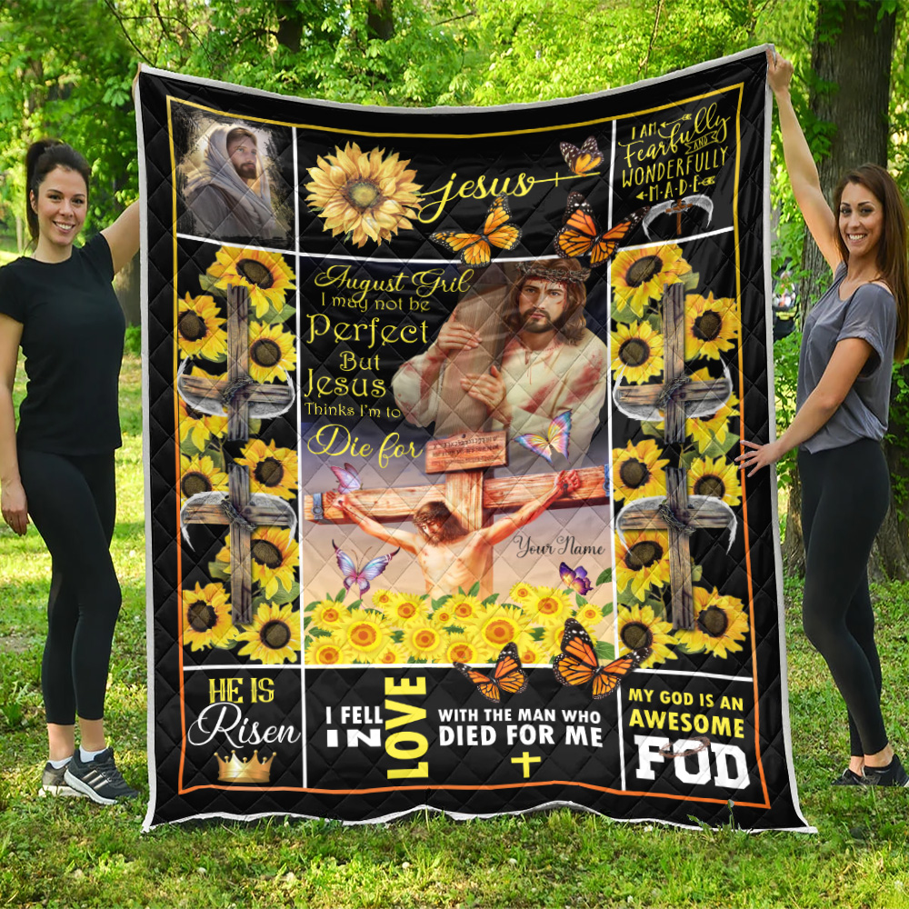Personalized Quilt Throw Blanket August Girl I May Not Be Perfect But Jesus Thinks I'm To Die For Pattern 1 Lightweight Super Soft Cozy For Decorative Couch Sofa Bed